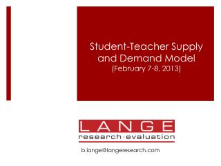 Student-Teacher Supply and Demand Model  (February 7-8, 2013)