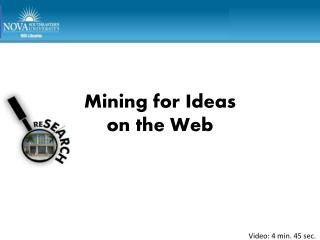 Mining for Ideas  on the Web