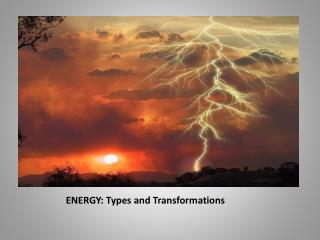 ENERGY: Types and Transformations