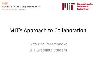 MIT's Approach to Collaboration