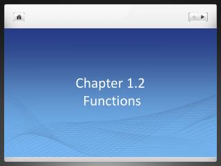 Chapter 1.2  Functions