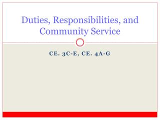 Duties, Responsibilities, and Community Service