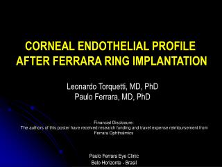 CORNEAL ENDOTHELIAL PROFILE  AFTER FERRARA RING IMPLANTATION