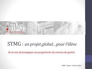STMG :  un projet global…pour l'élève