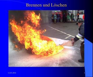 Brennen und L schen