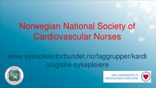 Norwegian National  Society of Cardiovascular Nurses