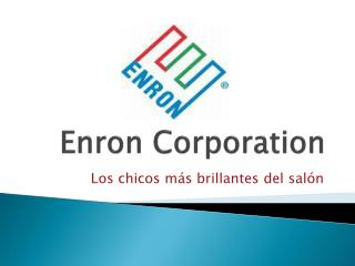 Enron  Corporation