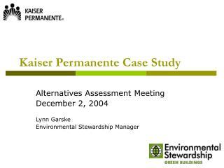 Kaiser Permanente Case Study