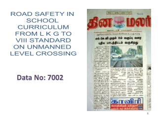 ROAD SAFETY IN  SCHOOL  CURRICULUM FROM L K G TO VIII STANDARD ON UNMANNED  LEVEL CROSSING