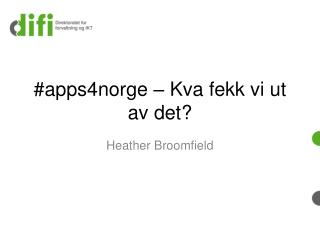 #apps4norge –  Kva  fekk vi ut av det?