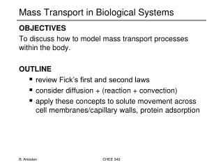 Mass Transport in Biological Systems
