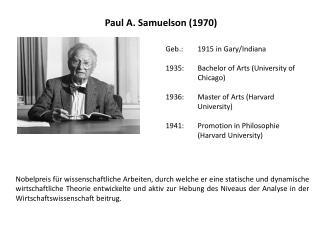 Paul A.  Samuelson (1970)