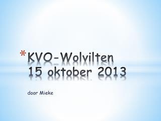 KVO- Wolvilten 15 oktober 2013