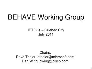 BEHAVE Working Group IETF  81 – Quebec City July 2011