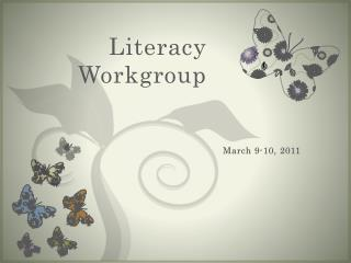 Literacy Workgroup
