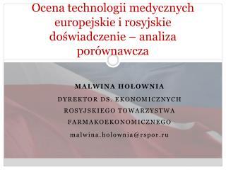Ocena technologii medycznych europejski e i rosyjskie doświadczenie – analiza porównawcza