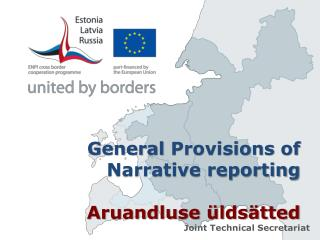 General Provisions of Narrative reporting Aruandluse üldsätted
