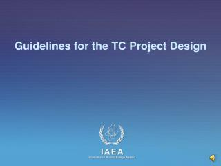 Guidelines for the TC Project Design
