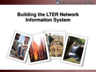 Building the LTER Network Information  System