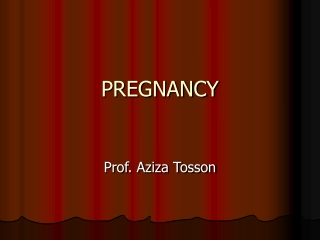 PREGNANCY  HUMAN DEVELOPMENT