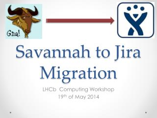 Savannah to Jira Migration