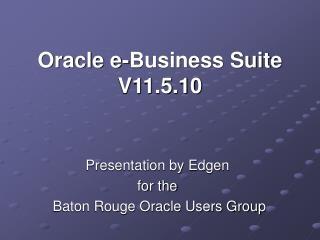 Oracle e-Business Suite V11.5.10