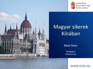Magyar sikerek Kínában