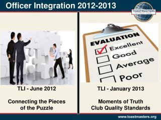 Officer Integration 2012-2013