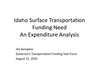 Idaho Surface Transportation Funding Need An Expenditure Analysis