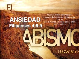 ANSIEDAD  Filipenses 4:6-9
