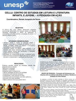 CELLIJ: CENTRO DE ESTUDOS EM LEITURA E LITERATURA INFANTIL E JUVENIL   A PESQUISA EM A  O