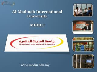Al- Madinah  International University MEDIU