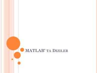 MATLAB' ta Diziler