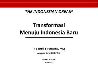Ir. Basuki T Purnama, MM Anggota Komisi II DPR RI Kampus UI Depok 4 Juli  2011