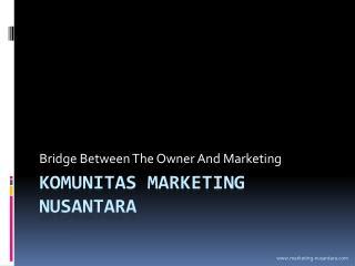 KOMUNITAS MARKETING NUSANTARA
