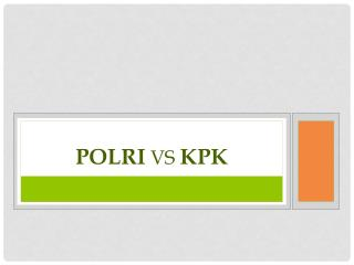 POLRI  vs  kpk