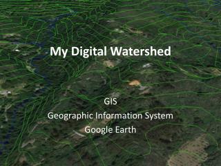 My Digital Watershed