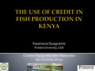 THE USE OF CREDIT IN FISH PRODUCTION IN KENYA