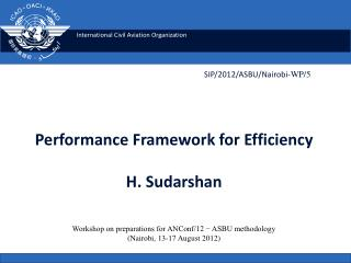Performance Framework for Efficiency  H. Sudarshan