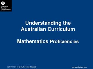 Understanding the  Australian Curriculum  Mathematics Proficiencies