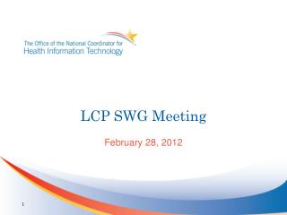 LCP SWG Meeting