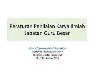 Peraturan Penilaian Karya Ilmiah Jabatan Guru Besar