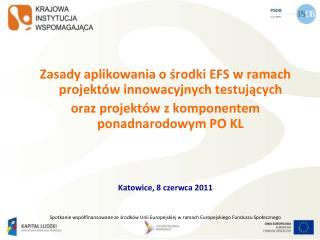Zasady aplikowania o środki EFS w ramach projektów innowacyjnych testujących