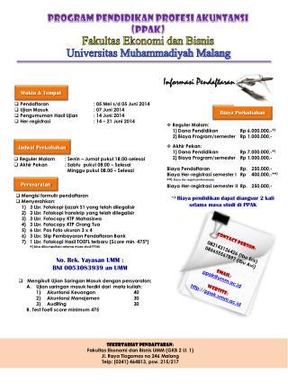 Sekertariat Pendaftaran: Fakultas  Ekonomi dan Bisnis  UMM (GKB 2 Lt. 1)