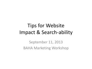Tips for Website  Impact & Search-ability