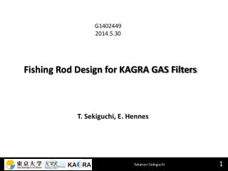 Fishing Rod Design for KAGRA GAS Filters