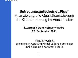 Regula Wyrsch,  Dienstchefin Abteilung Kinder Jugend Familie der Sozialdirektion der Stadt Luzern