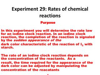 Experiment  29: Rates of chemical reactions