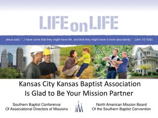Kansas City Kansas Baptist  Association Is Glad to Be Your Mission Partner