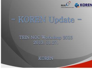 - KOREN Update  -